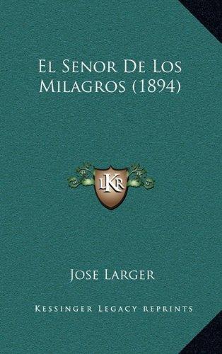 El Senor de Los Milagros (1894)