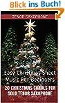 Tenor Sax: 20 Christmas Carols For So...