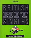 British Hit Singles: Every Single Hit Since 1952 (0823075729) by Gambaccini, Paul