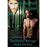 Devon Ruthin and A Vampire in Love Volume (The Ruthin Trilogy)by Tessa Stokes
