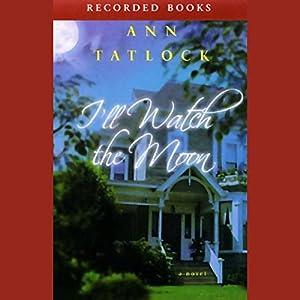 I'll Watch the Moon Audiobook
