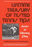 img - for Lifetime Treasury of Tested Tennis Tips: Secrets of Winning Play book / textbook / text book
