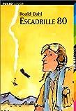"""Afficher """"Les Années d'enfance Escadrille 80"""""""