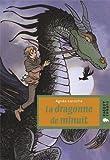 Dragonne La dragonne de minuit