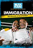 Immigration: Rich Diversity or Social Burden? (USA Today's Debate: Voices & Perspectives) (0761340807) by Morrow, Robert