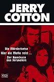 echange, troc Andreas Jerrentrup - Jerry Cotton. Die Mörderkatze / Wer die Mafia reizt / Der Kamikaze aus Jerusalem.