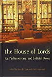 img - for The House of Lords: Its Parliamentary and Judicial Roles book / textbook / text book