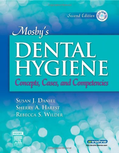 Mosby's Dental Hygiene: Concepts, Cases, and...