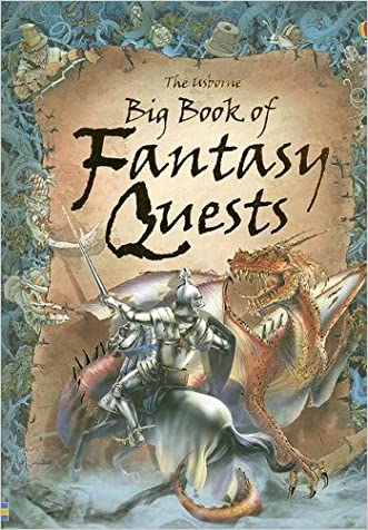 The Usborne Big Book of Fantasy Quests: Combined Volume (Fantasy Adventures) written by Andy Dixon