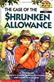The Case of the Shrunken Allowance (Hello Reader! Math Level 4)