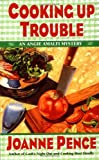 Cooking Up Trouble: An Angie Amalfi Mystery (Angie Amalfi Mysteries)
