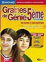 Graines de Génie 5ème - version 2005/2006