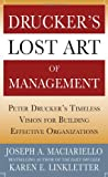 img - for Drucker s Lost Art of Management: Peter Drucker s Timeless Vision for Building Effective Organizations book / textbook / text book