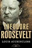 img - for Theodore Roosevelt: The American Presidents Series: The 26th President, 1901-1909 book / textbook / text book