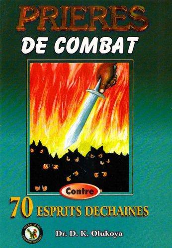 prieres-de-combat-contro-70-espirits-dechaines-french-edition