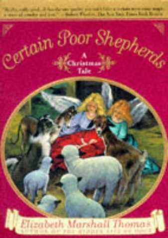 Certain Poor Shepherds, Elizabeth Marshall Thomas