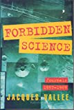 Forbidden Science: Journals 1957-1969 (1569248087) by Vallee, Jacques