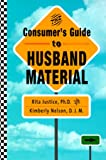 img - for The Consumer's Guide to Husband Material book / textbook / text book