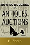 - Learn secret techniques for winning bids and outsmarting the competition at antiques auctions from a veteran of over 12 years in the trade.  - Avoid critical mistakes made by inexperienced buyers and sellers. - What you MUST do before biddi...