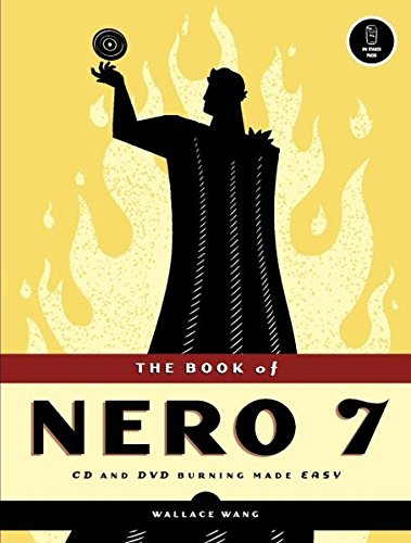 The Book of Nero 7: CD & DVD Burning Made Easy