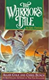 The Warrior's Tale (0345387341) by Allan Cole
