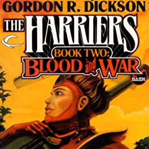 Blood and War: Harriers, Book 2 | [Gordon R. Dickson, David Drake, Chelsea Quinn Yarbro, Christopher Stasheff]