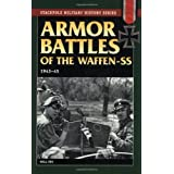 Armor Battles Of The Waffen SS 1943-45by Will Fey