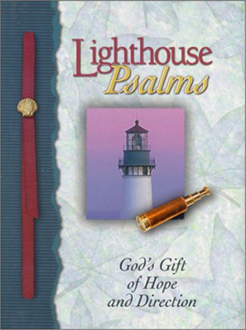 Lighthouse Psalms: God's Gift of Hope and Direction