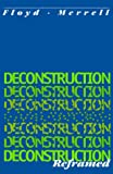 Deconstruction Reframed (1557531501) by Floyd Merrell