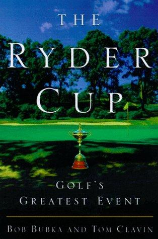 Ryder Cup : Golfs Greatest Event, BOB BUBKA, THOMAS CLAVIN