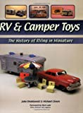 img - for RV & Camper Toys: The History of RVing in Miniature book / textbook / text book
