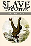 img - for Slave Narrative Six Pack 6 book / textbook / text book