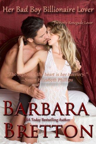 Her Bad Boy Billionaire Lover (Billionaire Lovers) by Barbara Bretton
