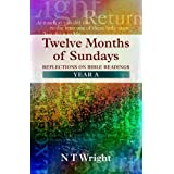Twelve Months of Sundays: Year Aby Tom Wright