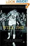 Wilt, 1962: The Night of 100 Points a...