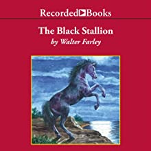 The Black Stallion (       UNABRIDGED) by Walter Farley Narrated by Frank Muller