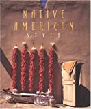 img - for Native American Style: Harmonious and Spiritual Interiors book / textbook / text book