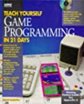 Teach Yourself Game Programming in 21...