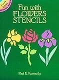 Fun with Flowers Stencils (Dover Stencils)