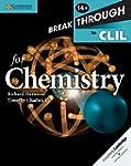 Breakthrough to CLIL for Chemistry Ag...