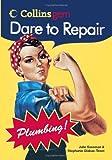 Dare to Repair Plumbing (Collins Gem)