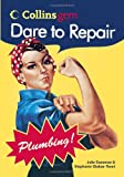 Dare to Repair Plumbing (Collins Gem) (0060834587) by Sussman, Julie