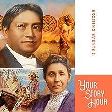Exciting Events Volume 2: Your Story Hour | Livre audio Auteur(s) :  Your Story Hour Narrateur(s) :  Aunt Carole,  Uncle Dan