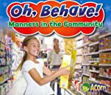 Product 1432966448 - Product title Manners in the Community (Oh, Behave!)
