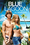 Blue Lagoon: The Awakening (Unrated) [HD]