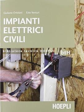 Impianti elettrici civili schemi e apparecchi nei locali for Nei progetti domestici di terra