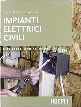 Impianti elettrici civili schemi e apparecchi - Norme per impianti elettrici civili ...
