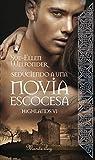 Seduciendo a una novia escocesa: Highlands VI (Spanish Edition)