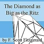 The Diamond as Big as the Ritz | F. Scott Fitzgerald