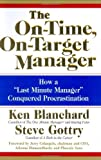 """The On-Time, On-Target Manager: How a """"Last-Minute Manager"""" Conquered Procrastination (Hardcover)"""
